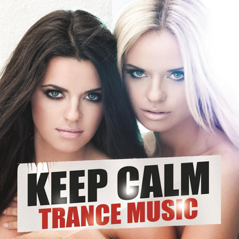 Various Artists - Keep Calm Trance Music
