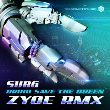 Sub6 - Droid Save The Queen (Zyce Remix)