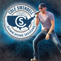 Cole Swindell - Down Home Sessions
