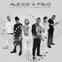 Alexis & Fido - La Esencia: World Edition