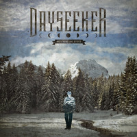 Dayseeker - What It Means To Be Defeated (Deluxe Edition)