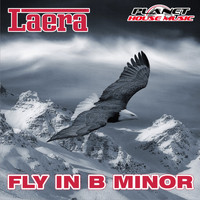 Laera - Fly In B Minor