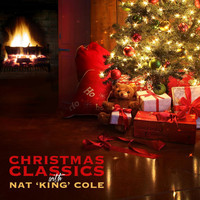 "Nat ""King"" Cole - Christmas Classics With Nat ""King"" Cole"