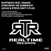 Ruffneck feat. Yavahn - Everybody Be Somebody (Lucas & Steve Pt. II Plus)