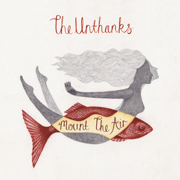 The Unthanks - Mount the Air - Single