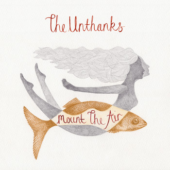 The Unthanks - Mount the Air