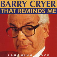 Barry Cryer - That Reminds Me