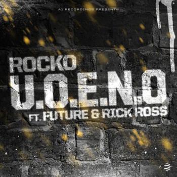 U O E N O  (feat  Future & Rick Ross) - Single