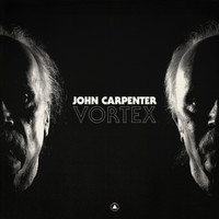 John Carpenter - Vortex