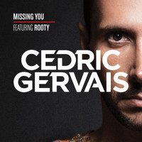 Cedric Gervais - Missing You