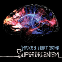 Mickey Hart - Superorganism