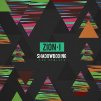 Zion I - ShadowBoxing (The Remixes)