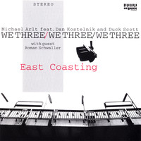 We Three - East Coasting