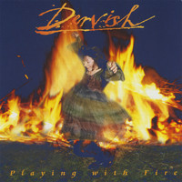 Dervish - Playing With Fire