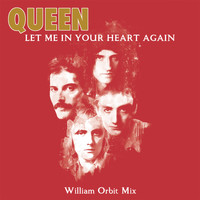 Queen - Let Me In Your Heart Again