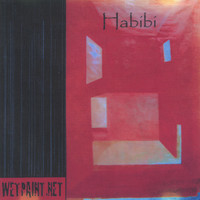 Wet Paint - Habibi