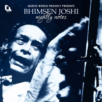 Pandit Bhimsen Joshi - Nightly Notes