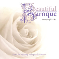 L'Aura - Beautiful Baroque: Music for Weddings and Special Moments