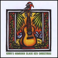 Jim Kimo West - Kimo's Hawaiian Slack Key Christmas