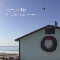Scott Wilkie - The Wonder of Christmas