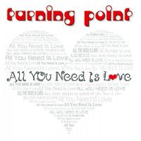 TURNING POINT - All You Need Is Love