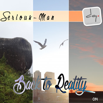 Serious-Man - Back To Reality