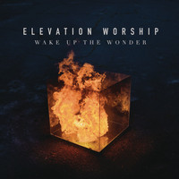 Elevation Worship - Wake Up The Wonder