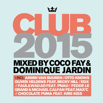 Various Artists - Club 2015 - The Ultimate DJ Mixes