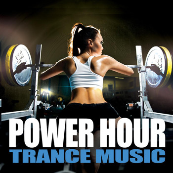 Various Artists - Power Hour Trance Music