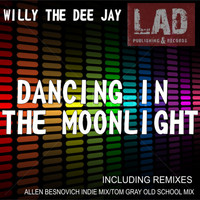 wiLLy The Dee Jay - Dancing In The Moonlight