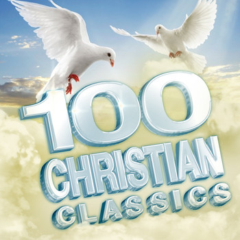 Various Artists - 100 Christian Classics