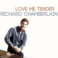 Richard Chamberlain - Love Me Tender