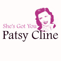 Patsy Cline - She's Got You