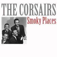 The Corsairs - Smoky Places