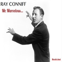 Ray Conniff - Mr Marvelous