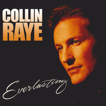 Collin Raye - Everlasting