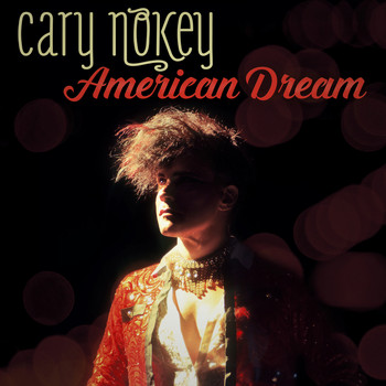 Cary Nokey - American Dream