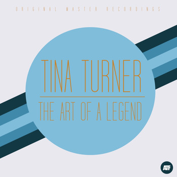 Tina Turner - The Art of a Legend