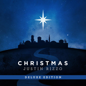 Justin Rizzo - Christmas (Deluxe Edition)