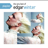 Edgar Winter - Playlist: The Very Best of Edgar Winter