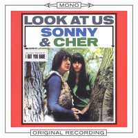 Sonny And Cher - Look At Us (Mono)