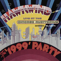 Hawkwind - The 1999 Party-Live At The Chicago Auditorium March 21 1974