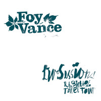 Foy Vance - Live Sessions & the Birth of the Toilet Tour