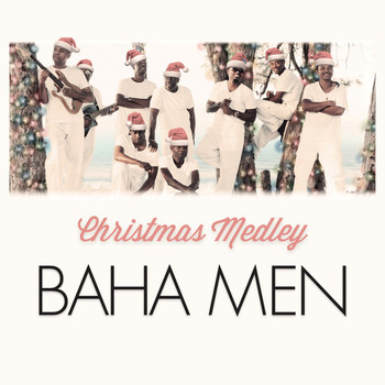 Baha Men - The Little Drummer Boy / Silver Bells Christmas Medley