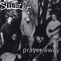 Switch - Prayer Away