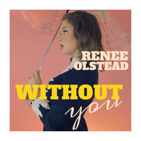Renee Olstead - Without You