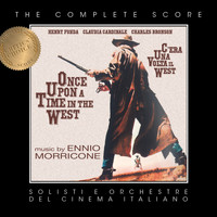 Ennio Morricone - Ennio Morricone's Once Upon a Time in the West (Complete Score)