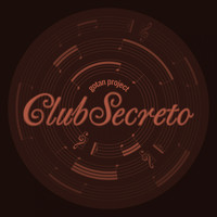 Gotan Project - Club Secreto