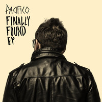 Pacifico - Finally Found EP