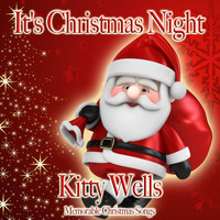 Kitty Wells - It's Christmas Night